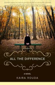 ALL THE DIFFERENCE by KAIRA ROUDA